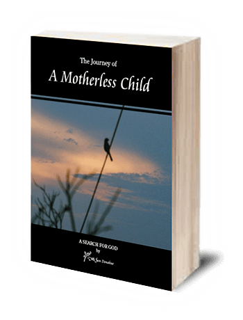 The Journey of a Motherless Child